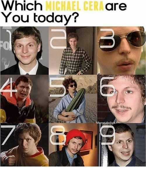 Michael Cera, Michael, and Today: Which  MICHAEL CERA  are  You today?  metaboli