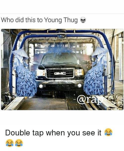 Memes, Thug, and When You See It: Who did this to Young Thug Double tap when you see it 😂😂😂
