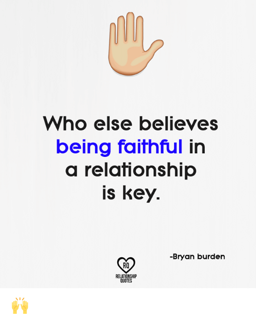 Who Else Believes Being Faithful in a Relationship Is Key ...