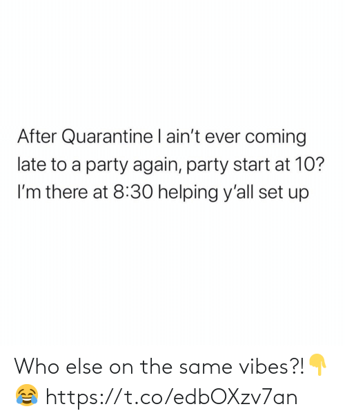 The: Who else on the same vibes?!👇😂 https://t.co/edbOXzv7an