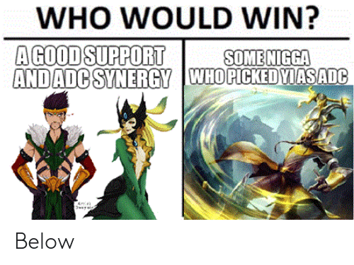 WHO WOULD WIN? A GOOD SUPPORT AND ADC SYNERGY