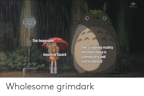Wholesome: Wholesome grimdark
