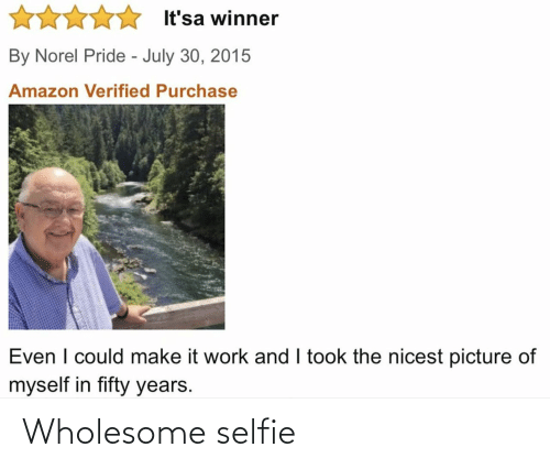 Wholesome: Wholesome selfie