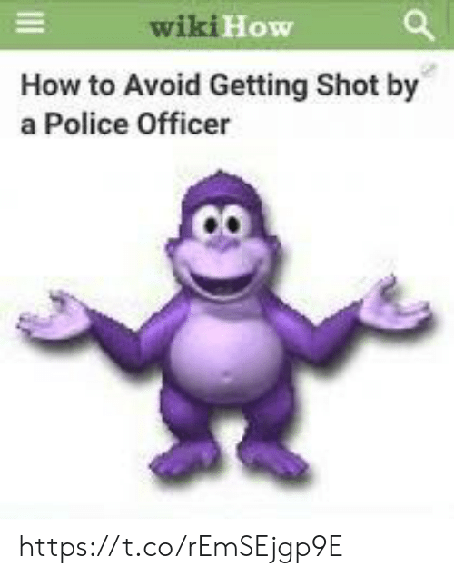 Getting Shot: wikiH  ow  How to Avoid Getting Shot by  a Police Officer https://t.co/rEmSEjgp9E