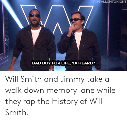 Smith: Will Smith and Jimmy take a walk down memory lane while they rap the History of Will Smith.
