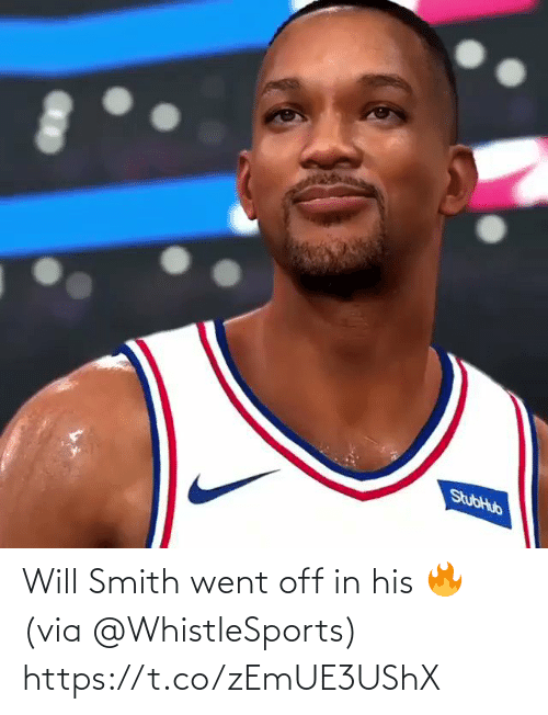 Smith: Will Smith went off in his 🔥 (via @WhistleSports) https://t.co/zEmUE3UShX