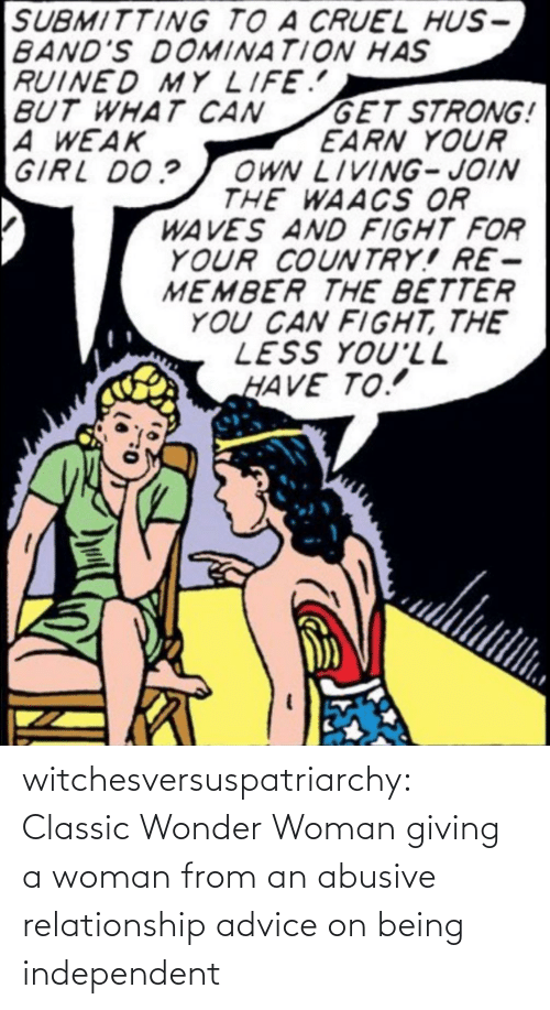 relationship: witchesversuspatriarchy:  Classic Wonder Woman giving a woman from an abusive relationship advice on being independent