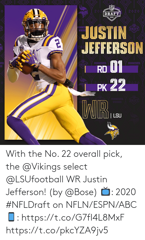 ABC: With the No. 22 overall pick, the @Vikings select @LSUfootball WR Justin Jefferson! (by @Bose)  📺: 2020 #NFLDraft on NFLN/ESPN/ABC 📱: https://t.co/G7fI4L8MxF https://t.co/pkcYZA9jv5