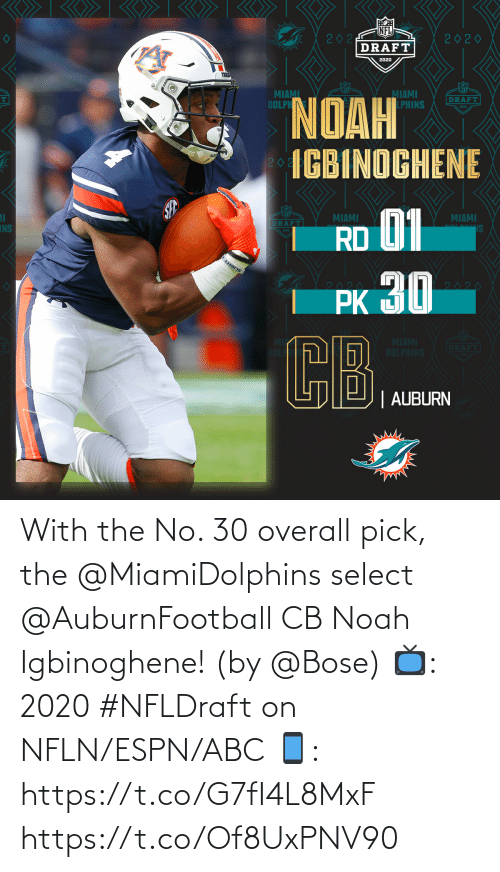 Noah: With the No. 30 overall pick, the @MiamiDolphins select @AuburnFootball CB Noah Igbinoghene! (by @Bose)  📺: 2020 #NFLDraft on NFLN/ESPN/ABC 📱: https://t.co/G7fI4L8MxF https://t.co/Of8UxPNV90