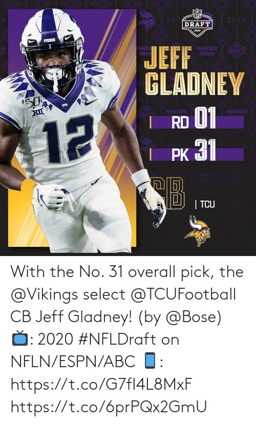 ABC: With the No. 31 overall pick, the @Vikings select @TCUFootball CB Jeff Gladney! (by @Bose)  📺: 2020 #NFLDraft on NFLN/ESPN/ABC 📱: https://t.co/G7fI4L8MxF https://t.co/6prPQx2GmU