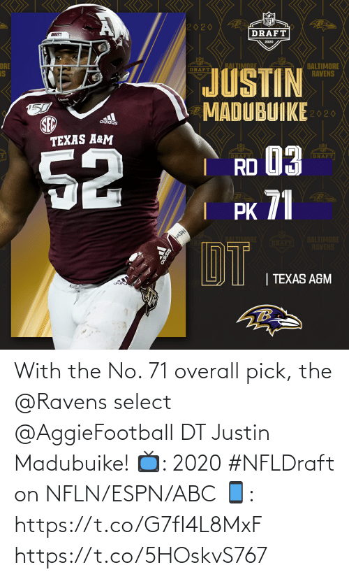 ABC: With the No. 71 overall pick, the @Ravens select @AggieFootball DT Justin Madubuike!  📺: 2020 #NFLDraft on NFLN/ESPN/ABC 📱: https://t.co/G7fI4L8MxF https://t.co/5HOskvS767