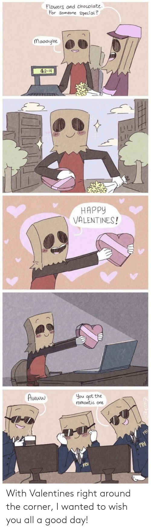 Corner: With Valentines right around the corner, I wanted to wish you all a good day!
