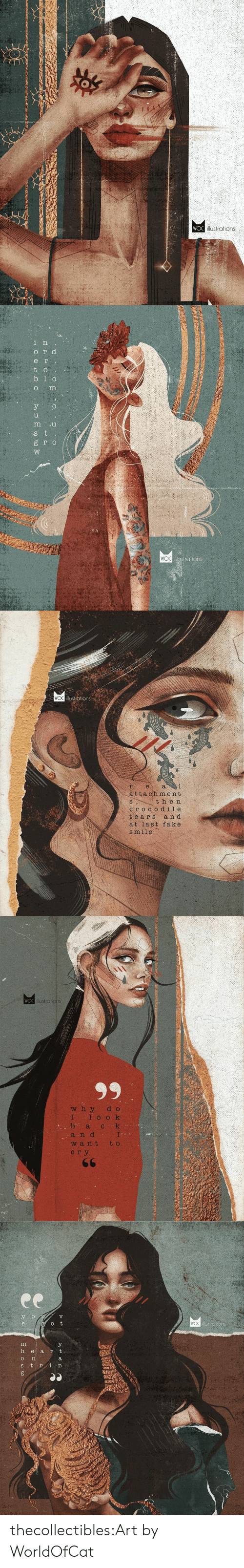 Fake, Instagram, and Tumblr: WOC illustrations   ег.  t o  b 1 o  о  о  8 го  strations  WOC  ИИАНА  Ее  . ВЕЯ 0о  - Н О Ф   WO illustiations  a  е.  attach ment  then  сгосоd ile  tears  a n d  at last fake  smile   WOO illostrations  99  w h y  I  b а  d o  1ооk  k  I.  t o  С  a n d  W a nt  сгу  66  ДИЗ  у к  мно   ее  illustrations  e  h е а r t  S tri thecollectibles:Art by  WorldOfCat