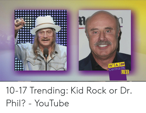 WTAJ Central PA LIVE HD 10-17 Trending Kid Rock or Dr Phil