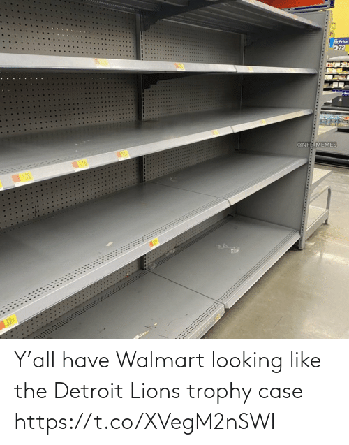 sports: Y'all have Walmart looking like the Detroit Lions trophy case https://t.co/XVegM2nSWI