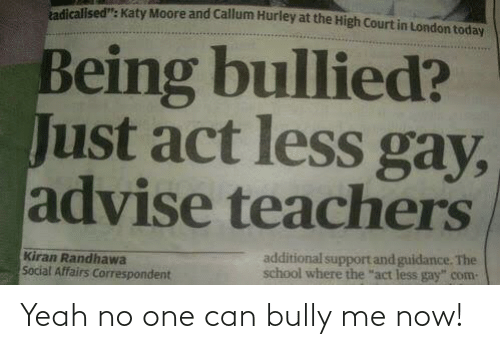 No One: Yeah no one can bully me now!