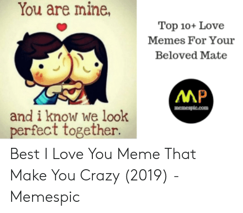 🐣 25+ Best Memes About Top 10 Love | Top 10 Love Memes