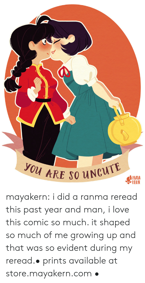 Growing up: you ARE SO UNCUTE  MAYA  KERN mayakern:  i did a ranma reread this past year and man, i love this comic so much. it shaped so much of me growing up and that was so evident during my reread.• prints available at store.mayakern.com •