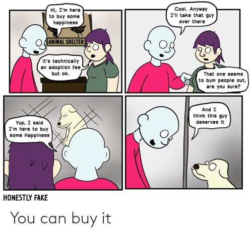 You Can: You can buy it