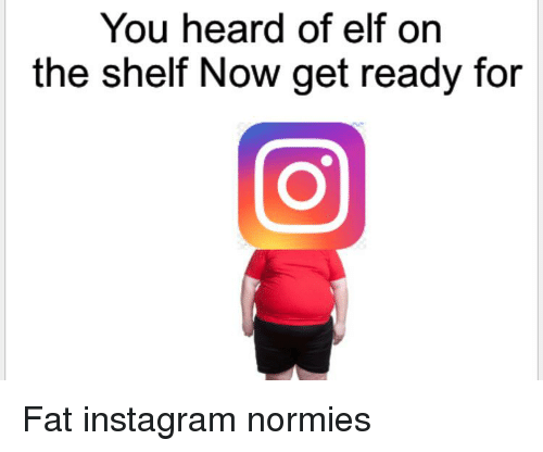 Elf, Elf on the Shelf, and Instagram: You heard of elf on  the shelf Now get ready for