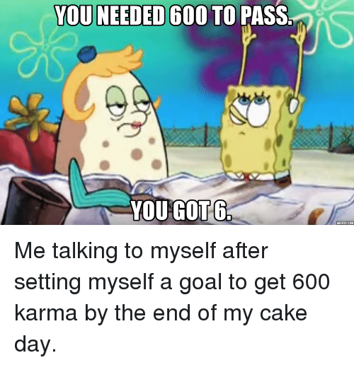 SpongeBob, Cake, and Goal: YOU NEEDED 600 TO PASS  YOU GOT 6  ADDTEXT.COM