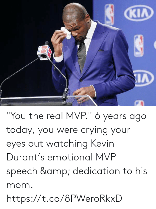 "Speech: ""You the real MVP.""   6 years ago today, you were crying your eyes out watching Kevin Durant's emotional MVP speech & dedication to his mom.   https://t.co/8PWeroRkxD"