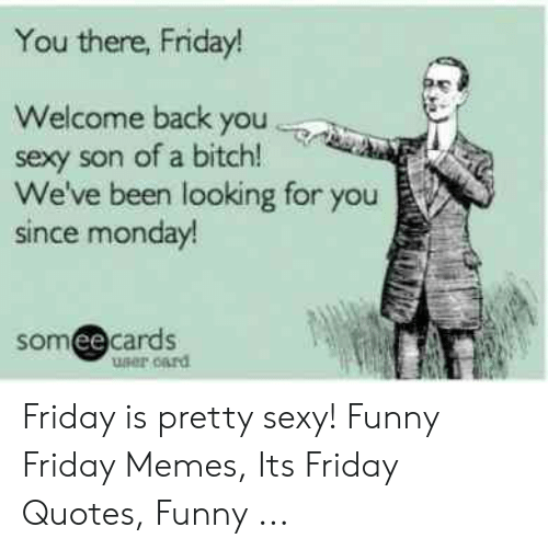 🐣 25+ Best Memes About Its Friday Quotes | Its Friday ...
