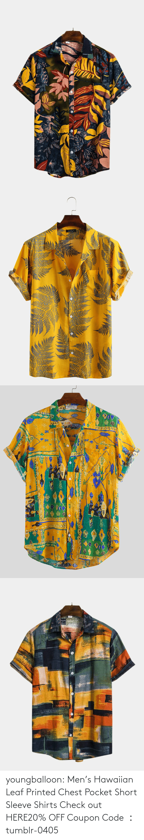 coupon: youngballoon:  Men's Hawaiian Leaf Printed Chest Pocket Short Sleeve Shirts Check out HERE20% OFF Coupon Code : tumblr-0405