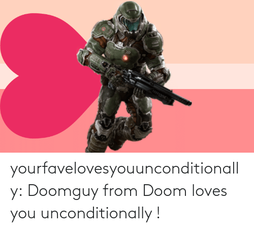 loves: yourfavelovesyouunconditionally:  Doomguy from Doom loves you unconditionally !