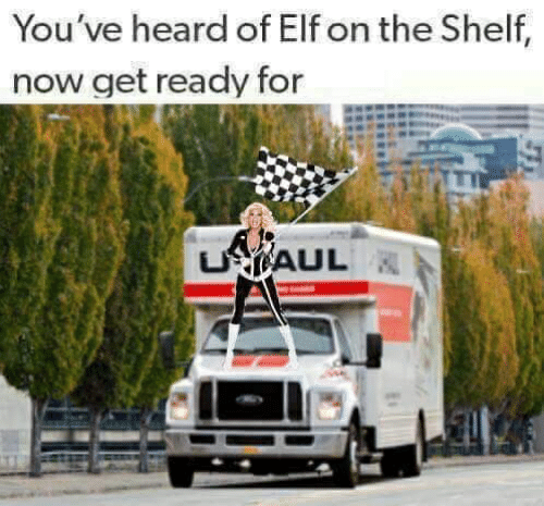 Elf, Elf on the Shelf, and Now: You've heard of Elf on the Shelf,  now get ready for  UAUL